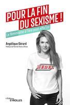 Pour la fin du sexisme ! | Gérard, Angélique
