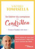 Se libérer du complexe de cendrillon | Tomasella, Saverio