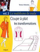 Le modélisme de mode Volume 2 Coupe à plat | Gilewska, Teresa
