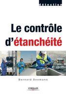 Le contrôle d'étanchéité | Seemann, Bernard