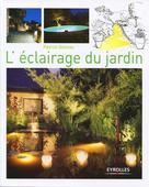 L'éclairage du jardin | Glémas, Patrick