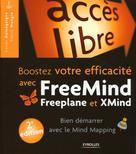 Booster votre efficacité avec Freemind, Freeplane et Xmind    Delengaigne, Xavier