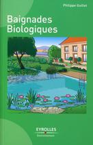 Baignades biologiques | Guillet, Philippe