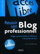 Réussir son blog professionnel  | Parisot, Thomas