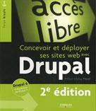 Concevoir et déployer ses sites web avec Drupal  | Brault, Yoann