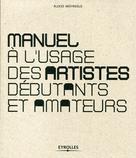 Manuel à l'usage des artistes débutants et amateurs | Argyroglo, Alexis