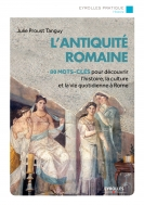 L'Antiquité romaine | Proust Tanguy, Julie