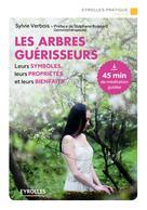 Les arbres guérisseurs | Verbois, Sylvie