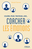 Coacher les émotions | Chernet, Daniel