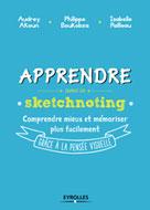 Apprendre avec le sketchnoting | Akoun, Audrey