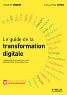 Le guide de la transformation digitale | Vivier, Emmanuelle