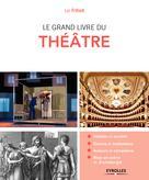 Le grand livre du théâtre | Fritsch, Luc