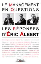 Le management en questions  | Albert, Eric