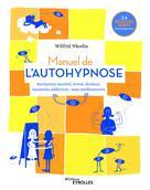 Manuel de l'autohypnose | Nkodia, Wilfrid
