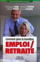Comment gérer la transition emploi / retraite  | Care, Philippe