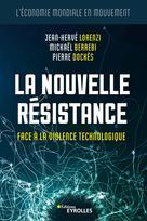 La nouvelle résistance | Lorenzi, Jean-Hervé