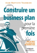 Construire un business plan pour la première fois | Tournier, Jean-Baptiste