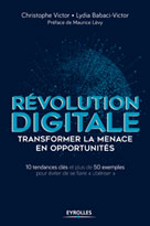 Révolution digitale : transformer la menace en opportunités | Babaci-Victor, Lydia