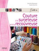 Guide de couture à la surjeteuse et à la recouvreuse | Beneytout, Christelle