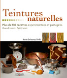 Teintures naturelles | Delaunay-Delfs, Karin