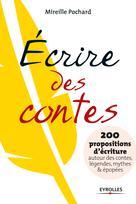 Ecrire des contes | Pochard, Mireille