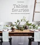 Tables fleuries | Buonomo, Nessa