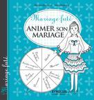 Mariage futé - Animer son mariage | Marcout, Marina