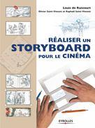 Réaliser un storyboard pour le cinéma | de Rancourt, Louis