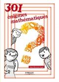 301 énigmes mathématiques | Berrondo-Agrell, Marie