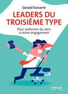 Leaders du troisième type | Karsenti, Gérald