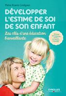 Développer l'estime de soi de son enfant | Krantz Lindgren, Petra