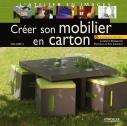 Créer son mobilier en carton - Volume 3 | Guiomar, Eric