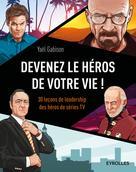 Devenez le héros de votre vie ! | Gabison, Yaël