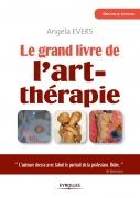 Le grand livre de l'art-thérapie | Evers, Angela
