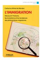 L'immigration | Wihtol De Wenden, Catherine