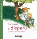 La rose a disparu | Sarzaud, Sylvie