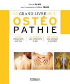 Le grand livre de l'ostéopathie   Caure, Hélène