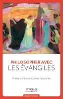 Philosopher avec les évangiles | Oudin, Eric