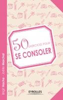 50 exercices pour se consoler | Hache, Brigit