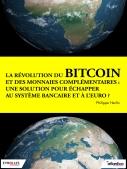 La révolution du bitcoin et des monnaies complémentaires | Herlin, Philippe