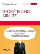 Storytelling minute | Dangel, Stéphane