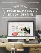 Small Business - Créer sa marque et son identité | Chapman, Sophie-Charlotte