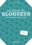 Le guide du blogueur   Hsia, Ling-en