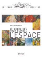 50 exercices pour peindre l'espace | Gérodez, Jean-Claude