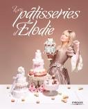 Les pâtisseries d'Elodie | Martins, Elodie