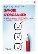 Savoir s'organiser | Einfalt, Laurence