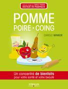 Pomme, poire, coing | Minker, Carole