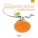 Calligraphie créative | Favier, Hélène