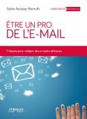 Etre un pro de l'e-mail | Azoulay-Bismuth, Sylvie