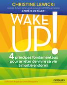 Wake up ! | Lewicki, Christine